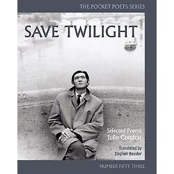 Save Twilight Selected Poems by Cortazar & Julio