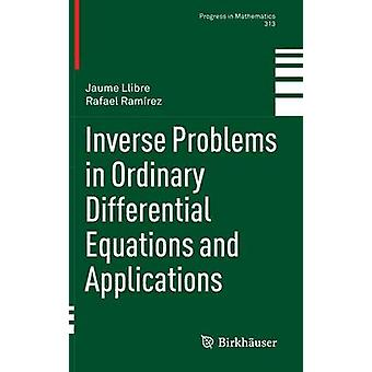Inverse Problems in Ordinary Differential Equations and Applications by Llibre & Jaume