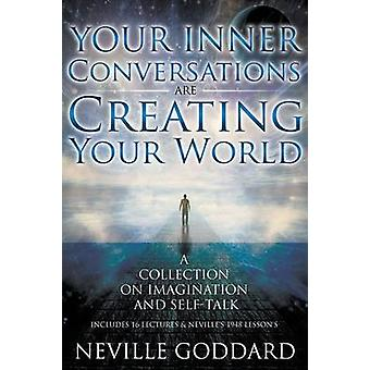 Neville Goddard Your Inner Conversations Are Creating Your World Paperback by Allen & David