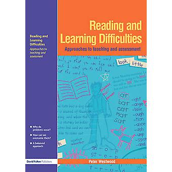 Reading and Learning Difficulties by Westwood & Peter