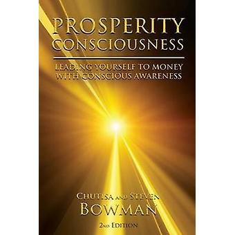 Prosperity Consciousness by Bowman & Steven