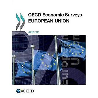 OECD:s ekonomiska undersökningar Europeiska unionen 2016 av OECD