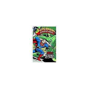 Supermann Adventures: Menn av stål