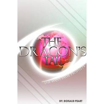 The Many False Prophet The Tail of the Dragon by Peart & Donald
