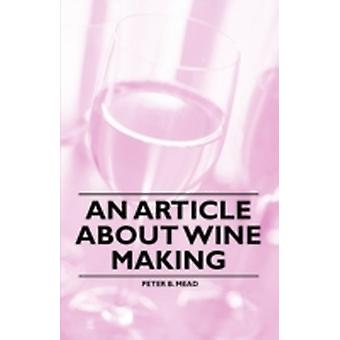 An Article about Wine Making by Mead & Peter B.