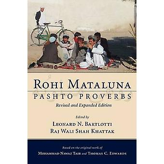 Rohi Mataluna Pashto Proverbs by Tair & Mohammad Nawaz