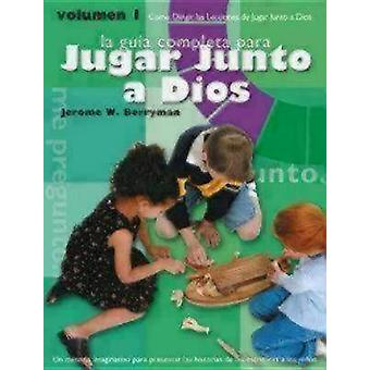 Godly Play Volume 1 Spanish Edition How to Lead Godly Play Lessons by Berryman & Jerome W