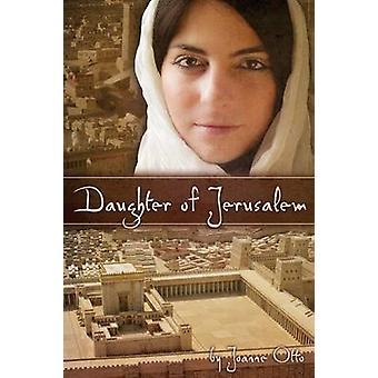 Daughter of Jerusalem by Otto & Joanne