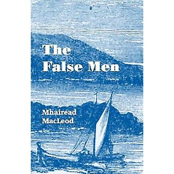 The False Men by MacLeod & Mhairead
