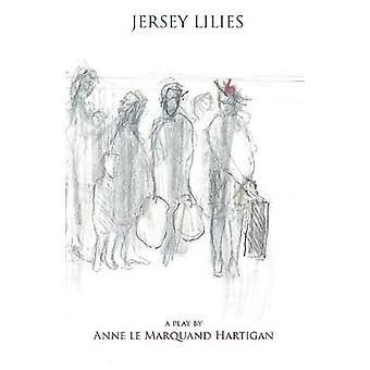 Jersey Lilies by Hartigan & Anne Le Marquand