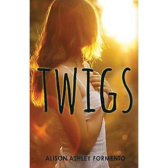 Twigs by Alison Ashley Formento - 9781440565656 Book