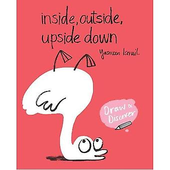 Inside, Outside, Upside Down: Draw & Discover (Draw & Discover)
