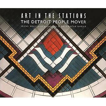 Art in the Stations - The Detroit People Mover by Irene Walt - etc. -