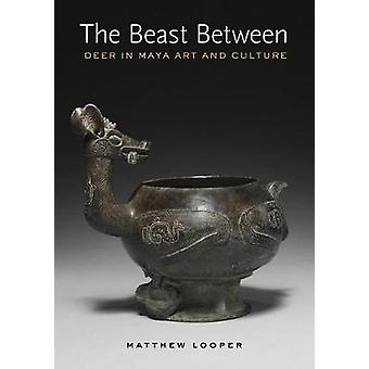 The Beast Between - Deer Imagery in Ancient Maya Art by Matthew G. Loo