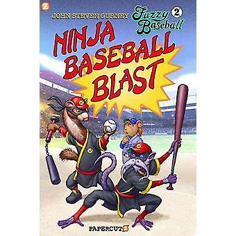 Fuzzy Baseball - Vol. 2 HC - Ninja Baseball Blast by John Steven Gurne