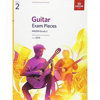Guitar Exam Pieces from 2019 - ABRSM Grade 2 - Selected from the sylla