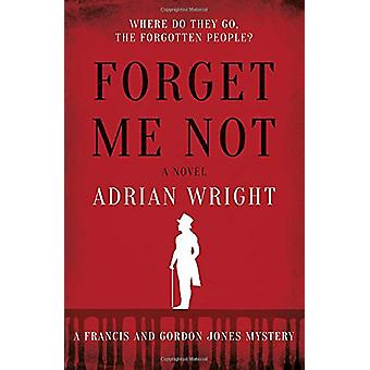 Forget Me Not by Adrian Wright - 9781838593131 Book