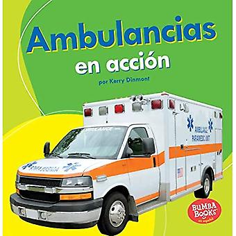 Ambulancias En Accion (karetki pogotowia w podróży) (książki Bumba pl en Espanol Maquinas Accion (maszyny że Go))