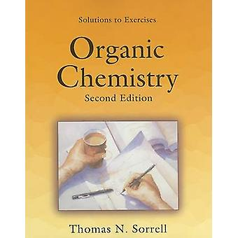 Student Solutions Manual for Organic Chemistry by Tom Sorrell - 97818
