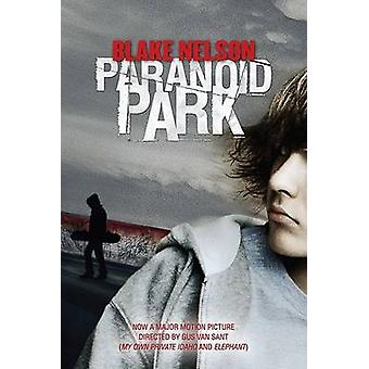 Paranoid Park by Blake Nelson - 9780142411568 Book