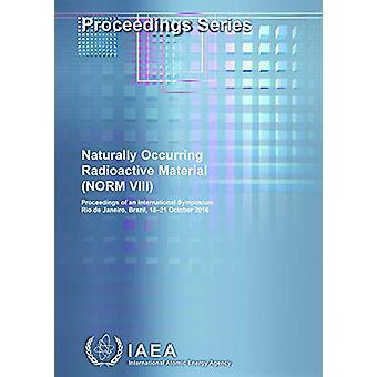 Matières radioactives d'origine naturelle (NORM VIII) - Procédures de