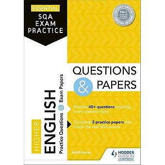 Essential SQA Exam Practice - Higher English Questions and Papers by J
