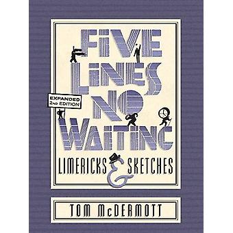 Five Lines No Waiting by Tom McDermott. - 9781944697778 Book