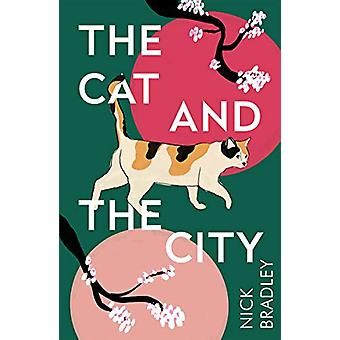 The Cat and The City by Nick Bradley - 9781786499882 Book