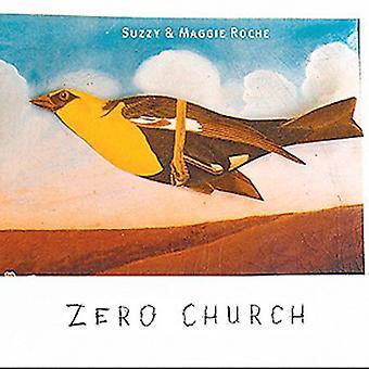 Suzzy Roche & Maggi - Zero Church [CD] USA import