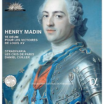 Stradivaria / Cuiller, Daniel / Les Cris De Paris - Henry Madin: importazione USA Te Deum Pour Les Victoires De Louis Xv [CD]
