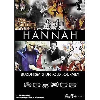 Hannah: Buddhismens ufortalt rejse [DVD] USA importerer
