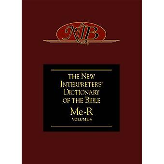 The New Interpreters Dictionary of the Bible by Edited by Katharine Doob Sakenfeld