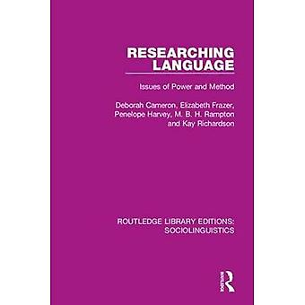 Researching Language: Issues� of Power and Method (Routledge Library Editions:� Sociolinguistics)