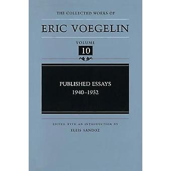 Published Essays 19401952 by Voegelin & Eric
