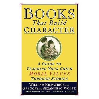 الكتب التي تبني الشخصية - دليل لتعليم طفلك القيمة الأخلاقية