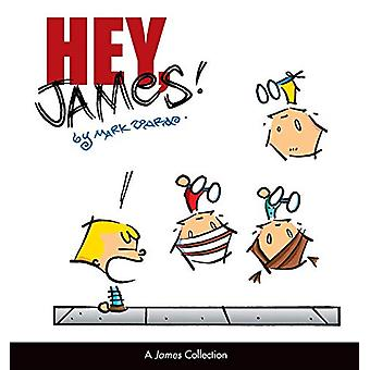 Hey - James! - A James Collection by Mark Tonra - 9780740733086 Book