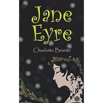 Jane Eyre by Charlotte Bronte - 9781613826881 Book