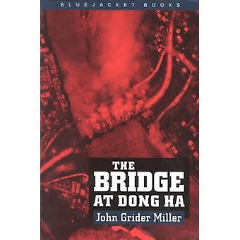 The Bridge at Dong Ha by John Grider Miller