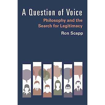 A Question of Voice by Ron Scapp