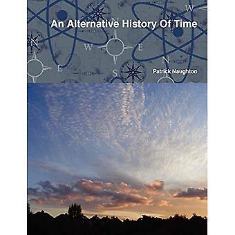 Eine alternative Geschichte der Zeit