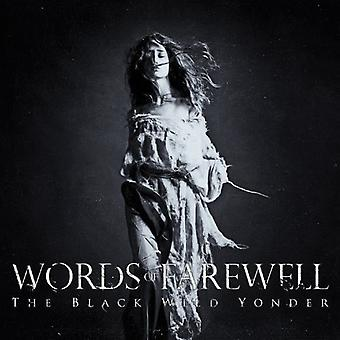 Words of Farewell - Black Wild Yonder [CD] USA import
