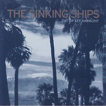Sinking Ships - Out of Key Harmony [CD] USA import