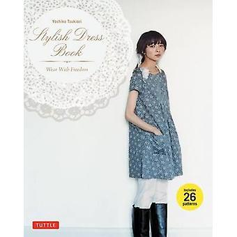Stilfuld kjole bog - slid med frihed af Yoshiko Tsukiori - 978080484