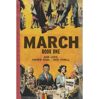 March - Book One   by Nate Powell - Andrew Aydin - John Lewis - 978160