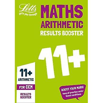 11+ Arithmetic Results Booster for the CEM tests - Targeted Practice W