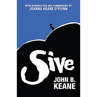 Sive - A Play in Two Acts (11th School edition) by John B. Keane - Joa