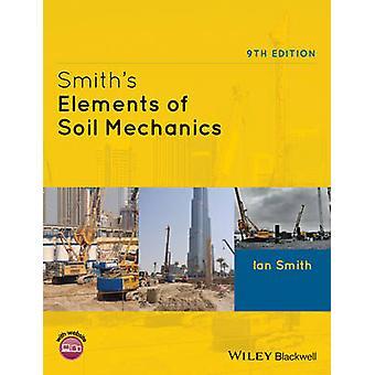 Smiths Elemente der Bodenmechanik (9. Revised Edition) von Ian Smith
