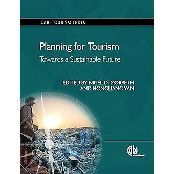 Planering för turism - mot en hållbar framtid av Nigel D. Morpet