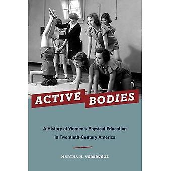 Aktiivinen elimet: Historia naisten liikuntakasvatus kahdennenkymmenennen vuosisadan Amerikassa