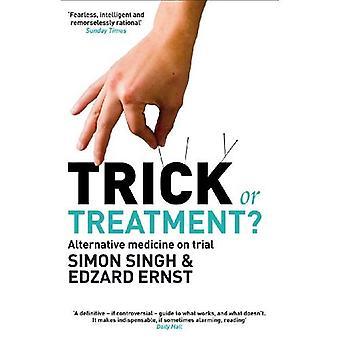 Trick eller behandling?: alternativ medicin på rättegång